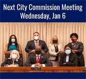 Next City Commission Meeting Wednesday, Jan. 6