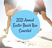 Two people running on the beach with the words 2021 Annual Easter Beach Run Canceled