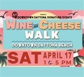 Wine & Cheese Walk Saturday in Downtown Daytona Beach