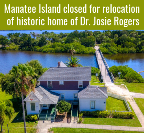 2020 Jan 31_Web Highlight-Manatee Island closed for relocation of home